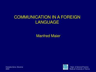 COMMUNICATION IN A FOREIGN LANGUAGE