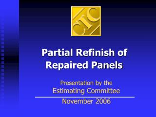 Partial Refinish of Repaired Panels