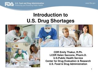 Introduction to  U.S. Drug Shortages