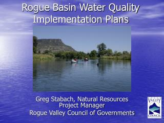 Rogue Basin Water Quality Implementation Plans