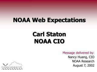 NOAA Web Expectations  Carl Staton NOAA CIO