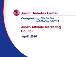 Joslin Affiliate Marketing Council