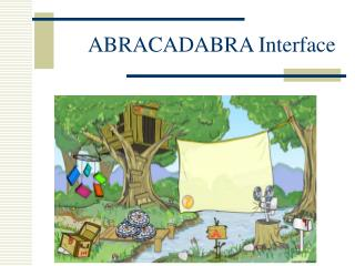 ABRACADABRA Interface