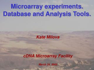 Microarray experiments. Database and Analysis Tools.