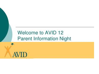 Welcome to AVID 12 Parent Information Night