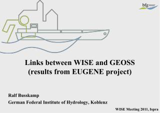 Links between WISE and GEOSS  (results from EUGENE project)