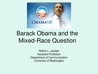 Barack Obama and the  Mixed-Race Question