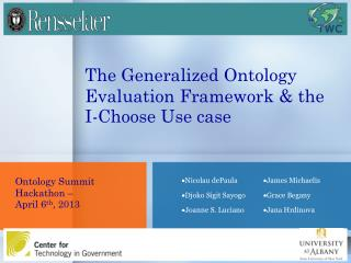 The Generalized Ontology Evaluation Framework & the I-Choose Use case