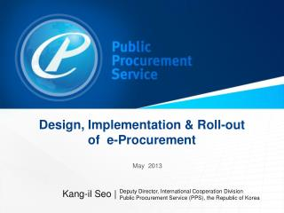 Design, Implementation & Roll-out of  e-Procurement