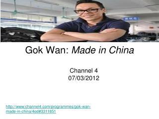 Gok Wan: Made in China