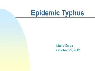 Epidemic Typhus