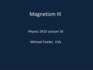 Magnetism III