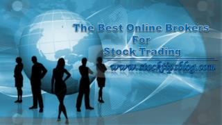 The Best Online Brokers For Stock Trading
