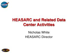 HEASARC and Related Data Center Activities