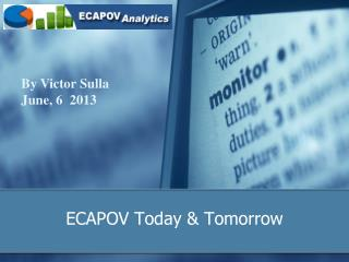 ECAPOV Today  & Tomorrow