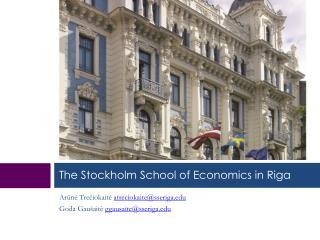 The Stockholm School of Economics in Riga