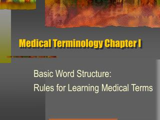 Medical Terminology Chapter I
