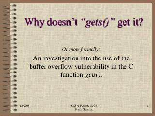 "Why doesn't  ""gets()""  get it?"