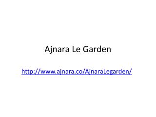 Ajnara Le Garden Noida Extension Call 012 422 8777
