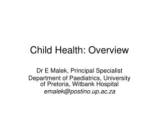Child Health: Overview