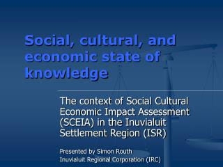Social, cultural, and economic state of knowledge