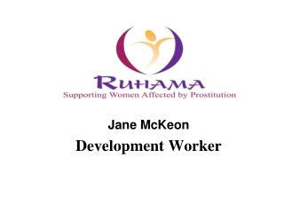 Jane McKeon  Development Worker