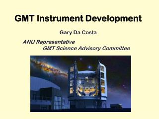 GMT Instrument Development