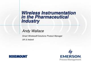Wireless Instrumentation in the Pharmaceutical Industry