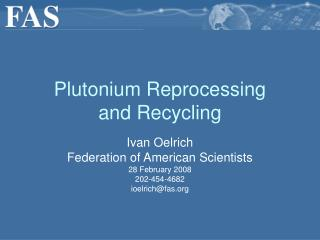 Plutonium Reprocessing  and Recycling