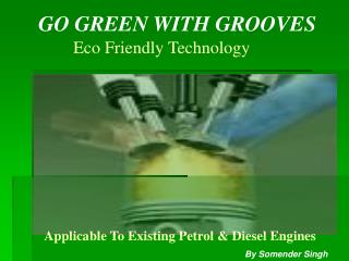 GO GREEN WITH GROOVES