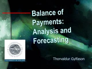 Balance of Payments: Analysis and Forecasting