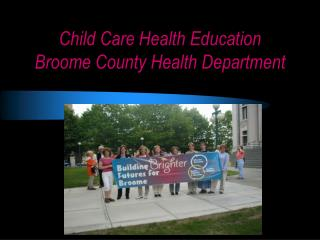 Child Care Health Education Broome County Health Department