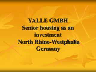 YALLE GMBH Senior housing as an investment   North Rhine-Westphalia Germany