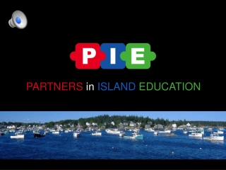 PARTNERS in ISLAND EDUCATION