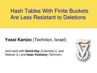 Hash Tables With Finite Buckets Are Less Resistant to Deletions