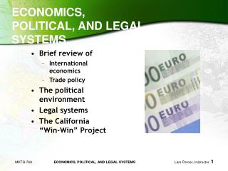 ECONOMICS, POLITICAL, AND LEGAL SYSTEMS