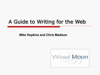 A Guide to Writing for the Web