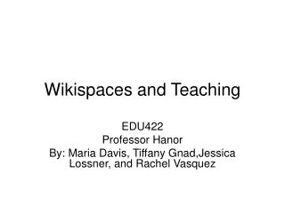 Wikispaces and Teaching