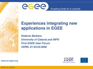 Experiences integrating new applications in EGEE