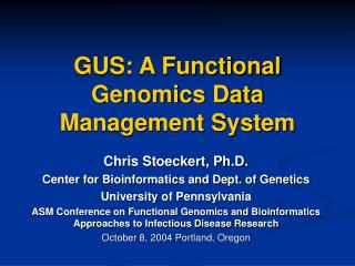 GUS: A Functional Genomics Data Management System