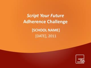 Script Your Future Adherence Challenge