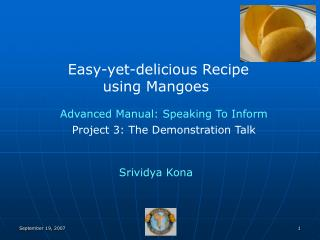 Easy-yet-delicious Recipe using Mangoes