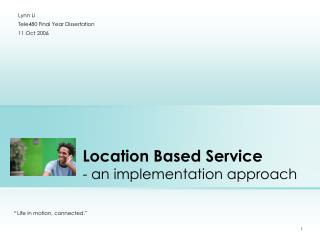 Location Based Service - an implementation approach