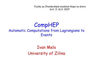 CompHEP Automatic Computations from Lagrangians to Events