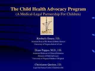 The Child Health Advocacy Program (A Medical-Legal Partnership For Children)