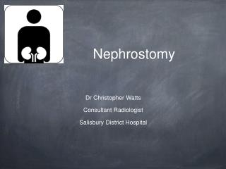 Nephrostomy