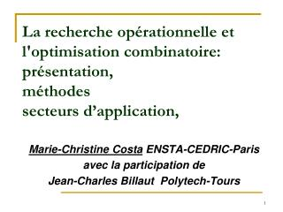 Marie-Christine Costa  ENSTA-CEDRIC-Paris avec la participation de