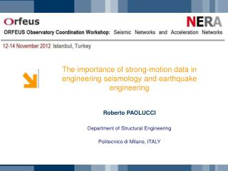 The importance of strong-motion data in engineering seismology and earthquake engineering