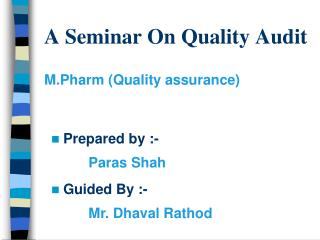 A Seminar On Quality Audit