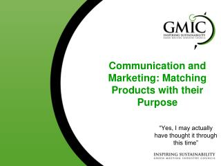 Communication and Marketing: Matching Products with their Purpose